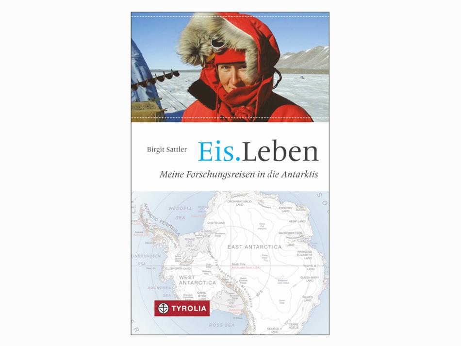 Das Buch von Dr. Birgit Sattler beschreibt das Leben und Forschen auf dem Antarktischen Kontinent. Gekonnt beschreibt sie auch ihre Gedanken und Gefühle und zeigt dem Leser, dass auch Forscher von der Wildnis und der Schönheit Antarktikas berührt werden. Bild: Tyrolia Verlag